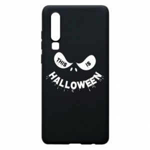 Phone case for Huawei P30 This is halloween - PrintSalon