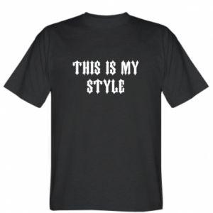Koszulka This is my STYLE