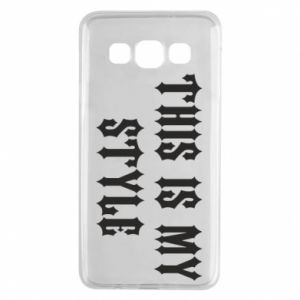 Etui na Samsung A3 2015 This is my STYLE