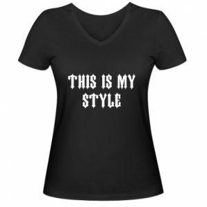 Damska koszulka V-neck This is my STYLE
