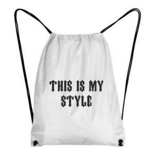 Plecak-worek This is my STYLE