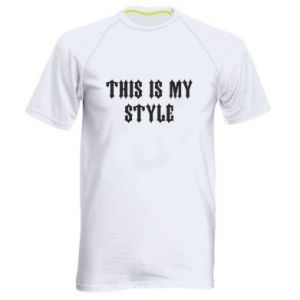 Męska koszulka sportowa This is my STYLE