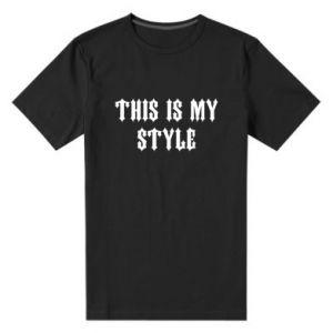 Męska premium koszulka This is my STYLE