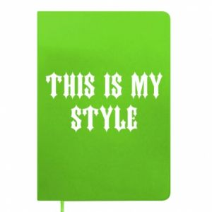 Notes This is my STYLE
