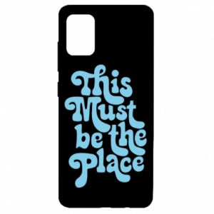 Etui na Samsung A51 This must be the place
