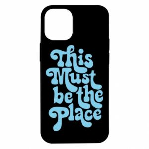 Etui na iPhone 12 Mini This must be the place
