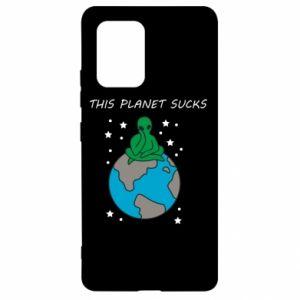 Samsung S10 Lite Case This planet sucks
