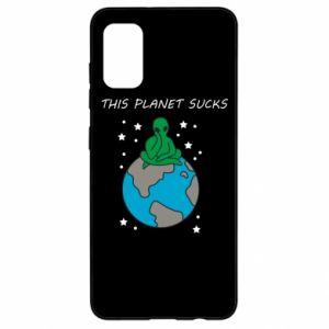 Samsung A41 Case This planet sucks