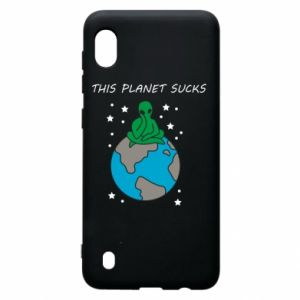 Samsung A10 Case This planet sucks