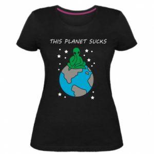 Damska premium koszulka This planet sucks