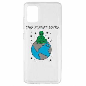 Samsung A51 Case This planet sucks