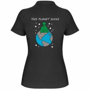 Women's Polo shirt This planet sucks
