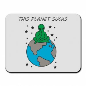 Mouse pad This planet sucks