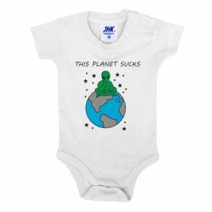 Baby bodysuit This planet sucks