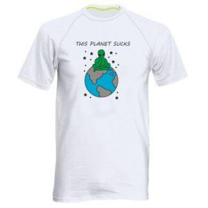 Men's sports t-shirt This planet sucks