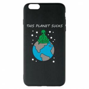 iPhone 6 Plus/6S Plus Case This planet sucks