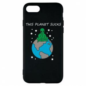 iPhone 7 Case This planet sucks