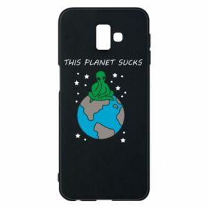 Samsung J6 Plus 2018 Case This planet sucks