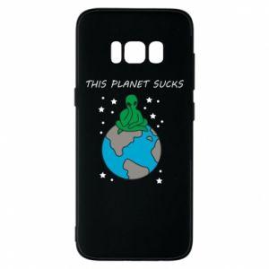 Samsung S8 Case This planet sucks