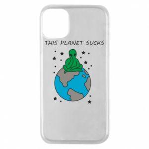 iPhone 11 Pro Case This planet sucks