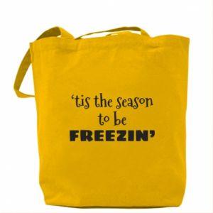 Bag 'tis the season to be freezin'