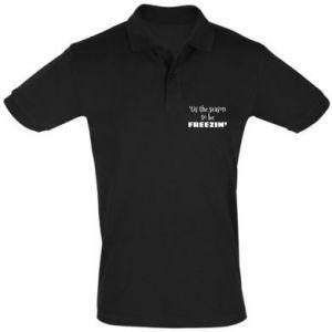 Men's Polo shirt 'tis the season to be freezin'