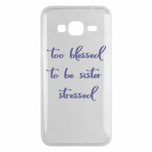 Etui na Samsung J3 2016 To blessed to be sister stressed
