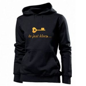 Women's hoodies This is the key ...