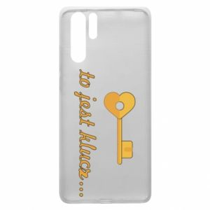 Huawei P30 Pro Case This is the key ...