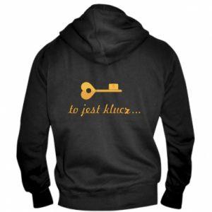 Męska bluza z kapturem na zamek To jest klucz...