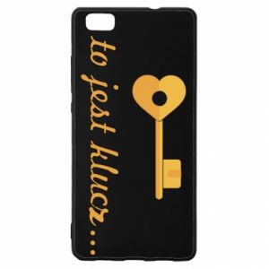 Huawei P8 Lite Case This is the key ...