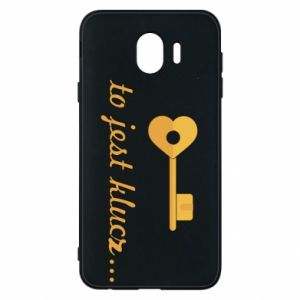 Phone case for Samsung J4 This is the key ...