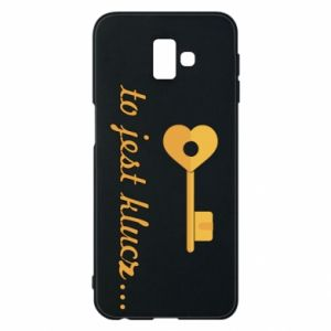 Phone case for Samsung J6 Plus 2018 This is the key ...