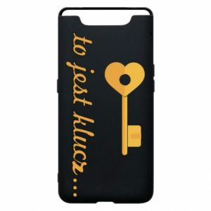Phone case for Samsung A80 This is the key ...