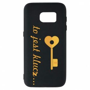 Phone case for Samsung S7 This is the key ...