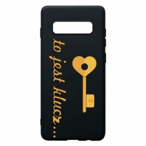 Phone case for Samsung S10+ This is the key ...