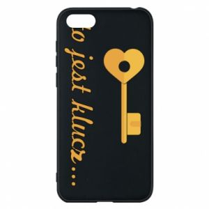 Phone case for Huawei Y5 2018 This is the key ...