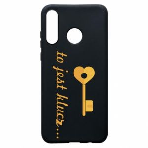 Phone case for Huawei P30 Lite This is the key ...