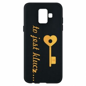Phone case for Samsung A6 2018 This is the key ...