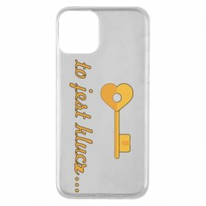 Phone case for iPhone 11 This is the key ...