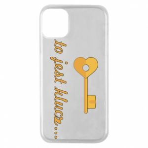 Phone case for iPhone 11 Pro This is the key ...
