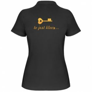 Women's Polo shirt This is the key ...