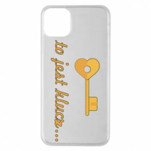Phone case for iPhone 11 Pro Max This is the key ...