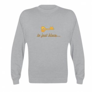 Kid's sweatshirt This is the key ...