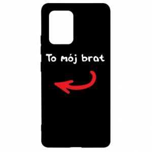 Etui na Samsung S10 Lite To mój brat