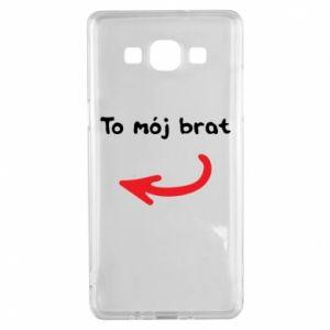 Etui na Samsung A5 2015 To mój brat