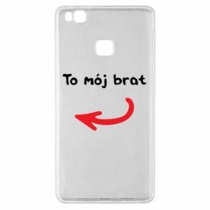 Etui na Huawei P9 Lite To mój brat