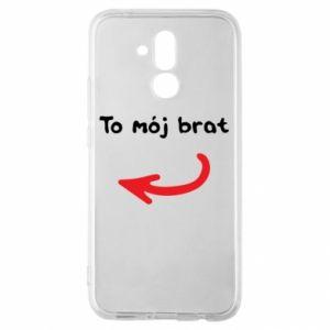 Etui na Huawei Mate 20 Lite To mój brat