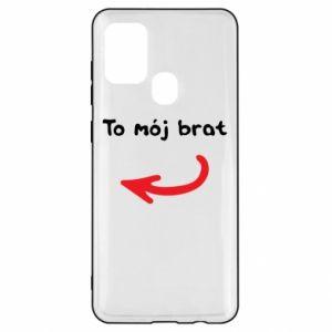 Etui na Samsung A21s To mój brat