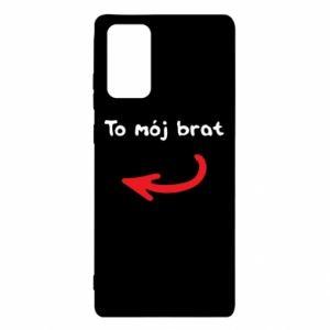 Etui na Samsung Note 20 To mój brat